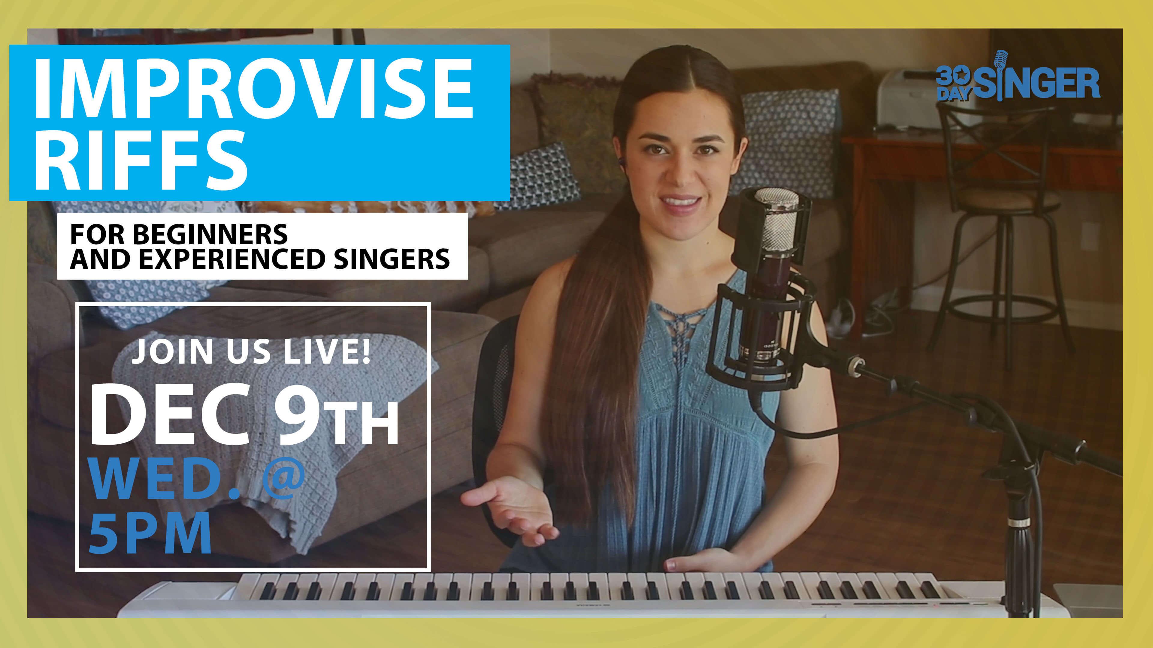 Improvising Your Own Riffs for Beginner & Intermediate Singers