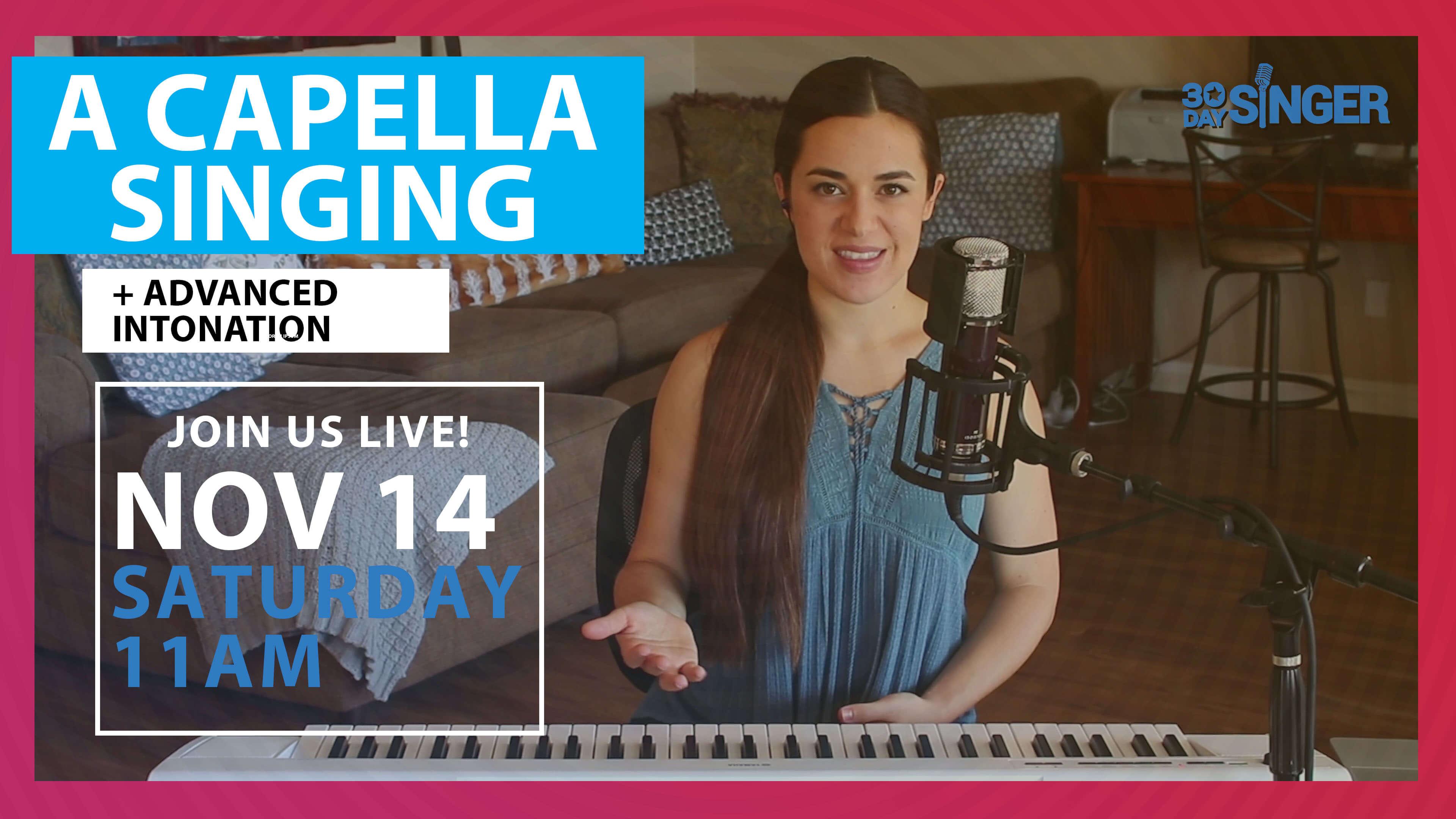 A Capella Singing & Advanced Intonation