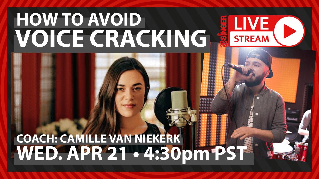 Vocal Cracking