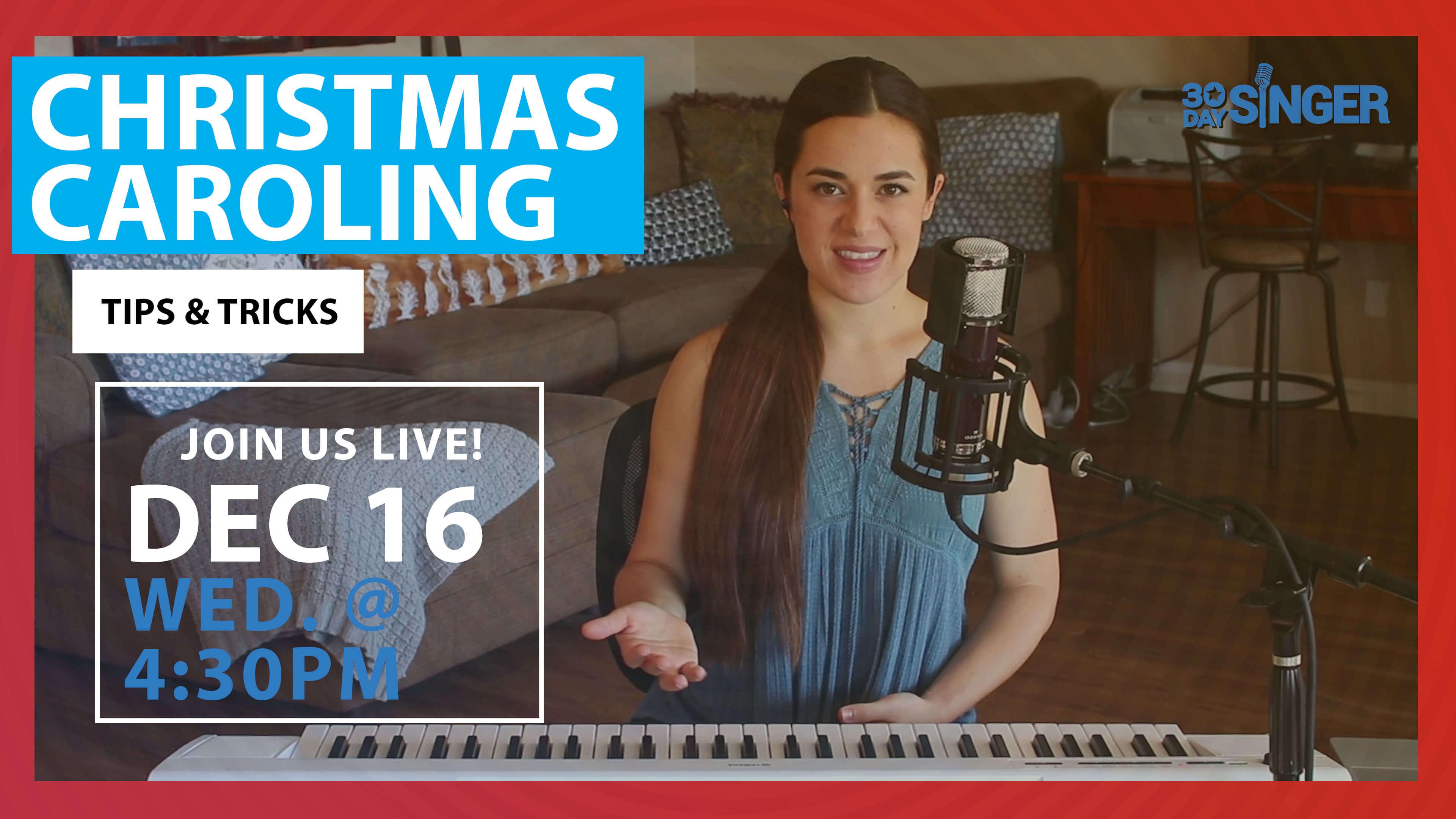 Christmas Caroling Made Easy For Beginners