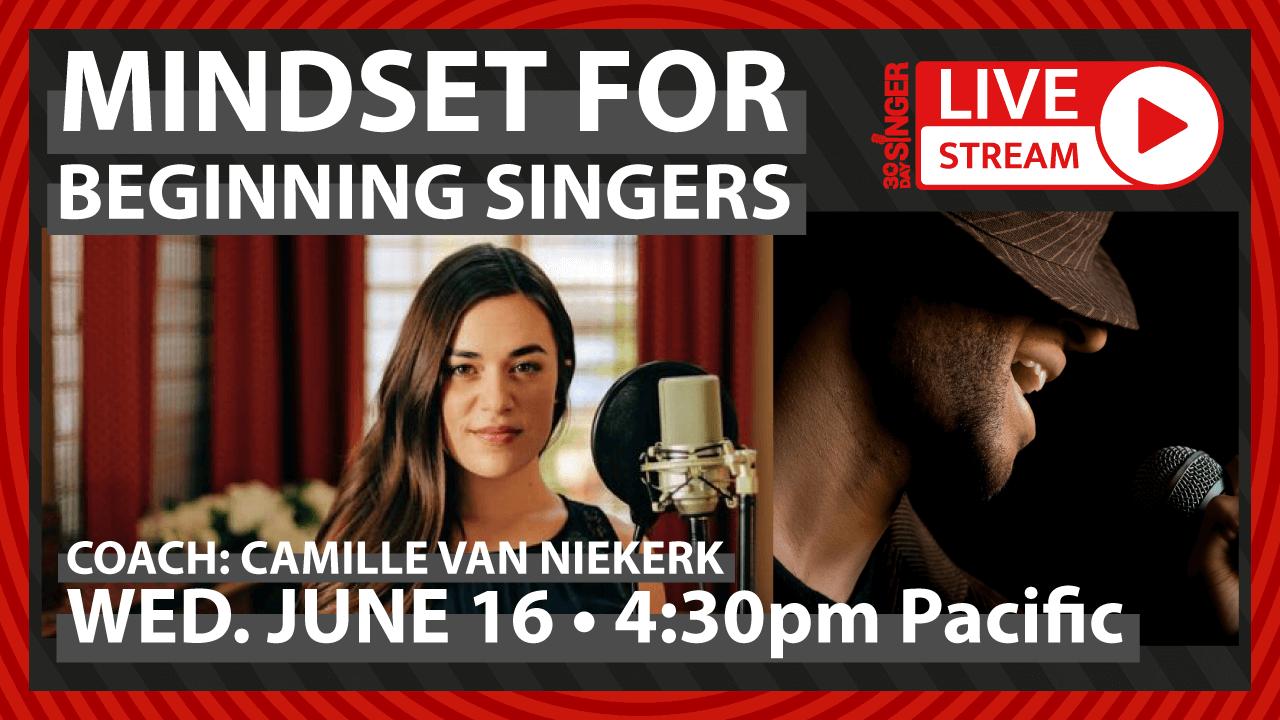 Mindset For Beginning Singers